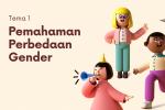 Tema 1-Pemahaman Perbedaan Gender