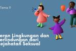 Tema 9-Peran Lingkungan dan Perlindungan dari Kejahatan Seksual